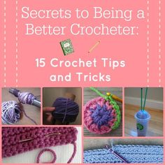 Want to be a better crocheter? Check out some of these neat crochet tips and tricks to improve your skills! Secrets to Being a Better Crocheter: 15 Crochet Tips and Tricks is the ultimate guide for lovers of crochet. All of these techniques are super