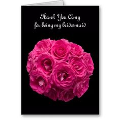 Shop Custom Pink Roses Bridesmaid Thank You Card created by KathyHenis. Personalize it with photos & text or purchase as is! Engagement Party Invitations, Pink Invitations, Save The Date Invitations, Wedding Invitation Sets, Shower Invitations, Dinner Invitations, Invitation Templates, Beautiful Pink Roses, Hot Pink Roses
