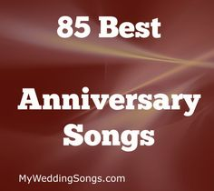What A Better Way To Celebrate Wedding Anniversary Than With Our List Of Popular And