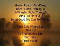 This is sooo me!. I love the outdoors!