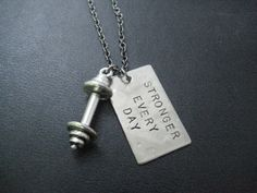 STRONGER EVERY DAY Barbell Necklace  Workout by TheRunHome on Etsy, $22.00 @Susie McClanahan Lucas ..for challenge prize!!