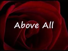 ABOVE ALL by Michael W Smith Lyrics - YouTube