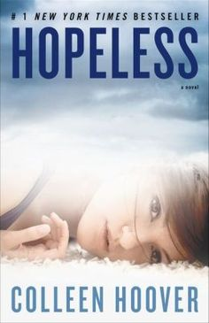 Books to Buy. Reading List. Hopeless by Colleen Hoover