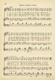 Here is an old fashioned children's Christmas song titled Jolly Santa Claus. The page of sheet music is from the book First Year Music by Hollis Dann, published in 1914. Click on image to enl…