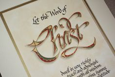 """""""Let the Word of Christ dwell in you richly...."""""""