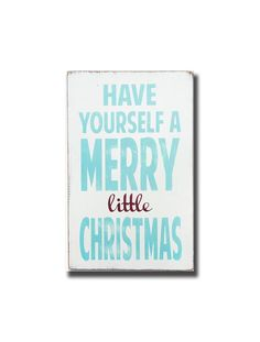 have yourself a merry little christmas, sign, Barn Owl Primitives, home decor, vintage inspired decor