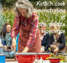 Kotlich cook demonstrating at the Good Life Experience