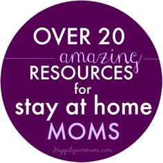 Awesome posts just for stay at home moms - love all of the ways to make money fro....