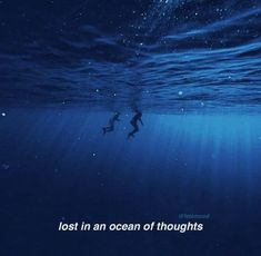 Lost in an ocean of thoughts Now Quotes, Movie Quotes, Words Quotes, Life Quotes, Qoutes, Sayings, Success Quotes, Aesthetic Words, Blue Aesthetic