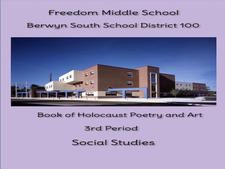 Freedom Middle School Holocaust Book of Poetry & Art by Michael's Social Studies 3rd Period (8th Grade)