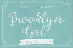 Brooklyn girl font #handwriting #font   font  inspiration   digital media arts college   www.dmac.edu   561.391.1148