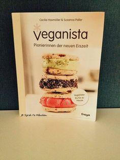 Vegan - tagein, tagaus : Buch: ''Veganista - Pionierinnen der neuen Eiszeit'' #veganista #veganeseis