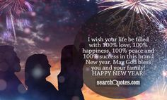 I wish your life be filled with love, happiness, peace and success in this brand New year. May God bless you and your family! Happy New Year! Famous Author Quotes, Happy New Year 2015, New Gods, God Bless You, Your Family, Amazing Quotes, Quote Of The Day, Quotations, Wish