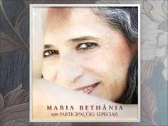Maria Bethânia em Participações Especiais (Part I)