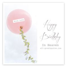Happy Birthday In Heaven With Love | To auntie Elsie remembering you on your birthday love from us all Xxxx