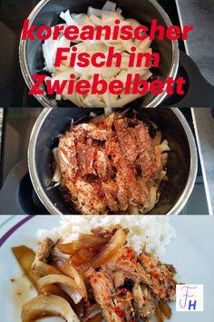 Fisch mal auf eine andere Art mit variabler Schärfe. Schnell zubereitet und doch ausgefallen, ideal für spontanes Kochen. Prep & Cook, Pork, Beef, Korean Cuisine, Eating Habits, Vitamins And Minerals, Healthy Dieting, Onions, Fruit And Veg