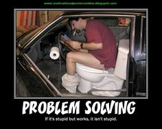 Problem Solved...these are really funny!