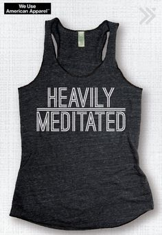 HEAVILY MEDITATED...... Charcoal / White Eco Tank on Etsy, $26.00