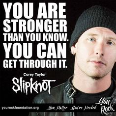 You are STRONGER than you know. You can get through it! //. You Rock Foundation.