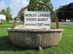 The World's Largest Potato Basket. Houlton Maine. This was on U.S. 1 but was moved into town for better tourist photo ops.