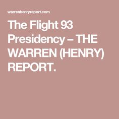 "03/10/17 |  The Flight 93 Presidency – THE WARREN (HENRY) REPORT.  ""[Trump] has apparently considered letting the plane crash, to the extent he can get some political gain...Ever-Trumpers won't object -- Flight 93 passengers they ain't""!  [a must-read, BP]"