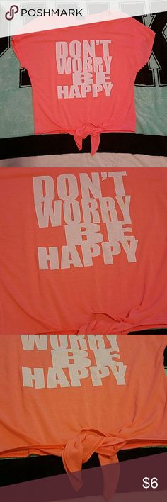 Cap sleeve tee Cute tee with tie at waist, never worn, don't worry be happy in bold sparkly letters, excellent condition Wet Seal Tops Tees - Short Sleeve