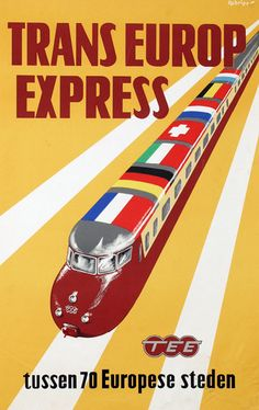 Retours TEE Design, railcars on Trans Europ Express posters Vintage Advertising Posters, Vintage Travel Posters, Vintage Advertisements, Vintage Ads, Retro Ads, Train Posters, Railway Posters, Zug Illustration, Illustrations