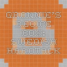Grannie's Recipe Box: Swedish Hardtack