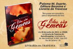 Lançamento de 'Elas São Gêmeas' na Livraria da Travessa