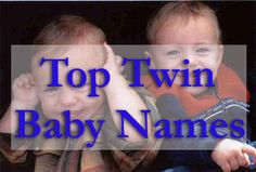 List of the most popular names for twins