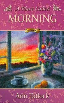 A Place Called Morning by Ann Tatlock   http://www.faithfulreads.com/2014/06/tuesdays-christian-kindle-books-early_24.html