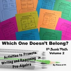 Which One Doesn't Belong? Students will choose which item doesn't belong and explain their reasoning.  Great for math journals, problems of the day, mini assessments, and more! 8th Grade Pre Algebra Volume 2.