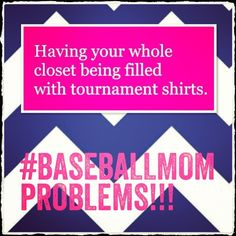 Baseball mom problems lol