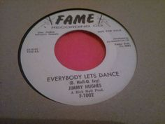 NORTHERN SOUL 45rpm. -Jimmy  Hughes - Everybody Lets Dance  /  FAME RECORDS