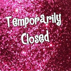 Temp. Close Due to Health Reasons I am temporarily closing due to health issues. I will check on and off, so if you have any questions please leave them here. Thank you to all of my wonderful friends; I love you all very much. I hope to return soon! xoxo  Accessories
