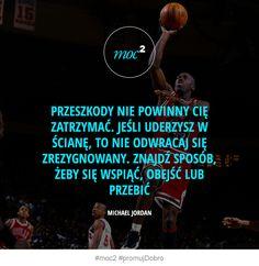 150826-motywacja-inspiracja-cytaty-przeszkoda-sciana-Michael-Jordan Michael Jordan, Losing You, Better Life, Self Improvement, Coaching, Jordans, Success, Good Things, Running