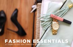 A fantastic list of fashion essentials.
