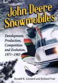 John Deere Snowmobiles: Development, Production, Competition and Evolution, 1971-1983 (Paperback) | Overstock.com Shopping - The Best Deals ...