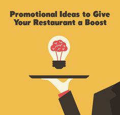 Promotional Ideas to Give Your Restaurant a Boost