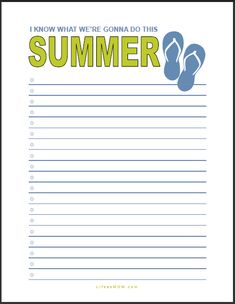 Plan for summer fun now. Make a list and check it -- at least twice.