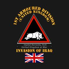 Check out this awesome 'UK+-+1st+Armoured+Division+-+Iraq+Invasion' design on @TeePublic!