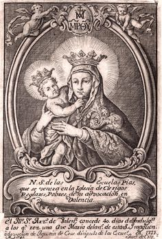 allaboutmary: An century engraving of the miraculous image of Our Lady of the Pious Schools in Valencia, Spain. Mother Of Christ, Blessed Mother Mary, Blessed Virgin Mary, Lady Madonna, Madonna And Child, I Love My Mother, Queen Of Heaven, Catholic Art, Roman Catholic