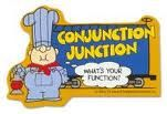 Everybody sing along..Conjunction Junction..what's your function?