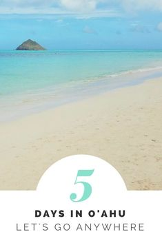 5 day Oahu itinerary. Best beaches, hiking, Hawaii waterfalls, north shore