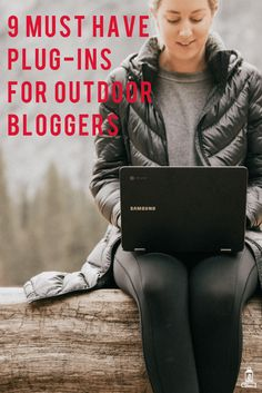 Best plug-ins for beginner outdoor bloggers. These nine WordPress plugins will make your blog faster, more findable and more functional. #wordpressplugins #beginnerblogger #bloggertools