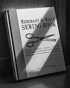 Merchant & Mills sewing book!! On the wish list!