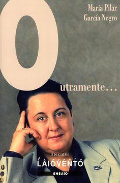 Outramente_ / María Pilar García Negro