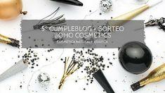 5º CUMPLEBLOG Y SORTEO BOHO COSMETICS Sorteos