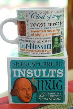 Love my new Shakespearean Insults mug!