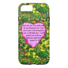 ISAIAH 41:10 WILDFLOWER PHOTO DESIGN iPhone 7 CASE Enjoy our beautiful selection of Scripture verse gifts to inspire all with the Word of God.  http://www.zazzle.com/myheavenlyblessings/products #scripture #bibleverse #Christiangifts #Jesusgifts